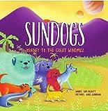 Sundogs: Journey to the Great Windmill