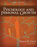 Psychology and Personal Growth (8th Edition) by Nelson Goud (2008-07-20)