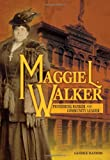Maggie L. Walker: Pioneering Banker and Community Leader (Trailblazer Biographies)
