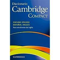 Diccionario Cambridge Compact. English - Spanish Español - Inglés.