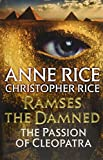 img - for Ramses the Damned: The Passion of Cleopatra book / textbook / text book