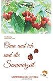 Oma und Ich und Die Sommerzeit, Regina Meier zu Verl and Elke Bräunling, 1499544022