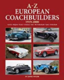 james d taylor - A-Z European Coachbuilders: 1919-2000, Austria * Belgium * France * Germany * Italy * The Netherlands * Spain * Switzerland