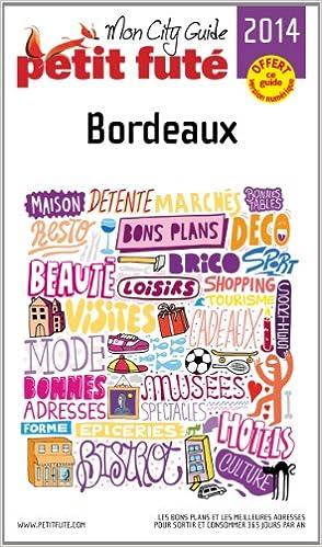 Lire un Petit Futé Bordeaux pdf