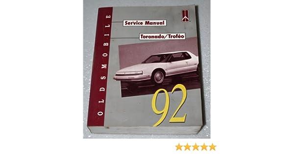 1992 oldsmobile toronado, trofeo service manual (complete volume): general  motors corporation: amazon com: books