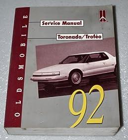 1992 oldsmobile toronado, trofeo service manual (complete volume Alero 2.4 Engine Diagram 1992 oldsmobile toronado, trofeo service manual (complete volume) paperback \u2013 1991