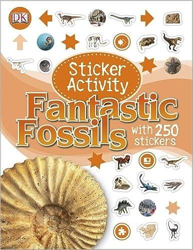 Sticker Activity Fantastic Fossils by Dk (2-Jun-2014)