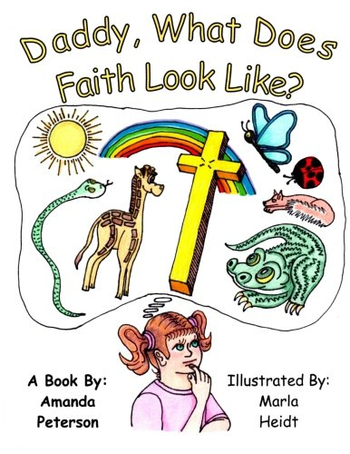 Daddy, What Does Faith Look LIke?