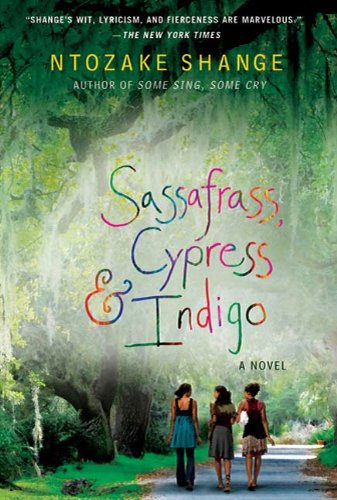 Sassafrass cypress indigo a novel kindle edition by ntozake sassafrass cypress indigo a novel by shange ntozake fandeluxe Images