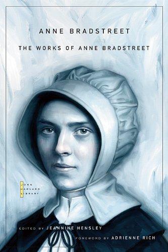 The Works of Anne Bradstreet (The John Harvard Library) por Anne Bradstreet