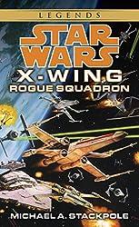 Rogue Squadron: Star Wars (X-Wing) (Star Wars: X-Wing - Legends Book 1)
