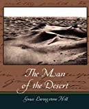 The Man of the Desert, Grace Livingston Hill, 1604246464