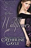 Wallflower, Catherine Gayle, 1938101049