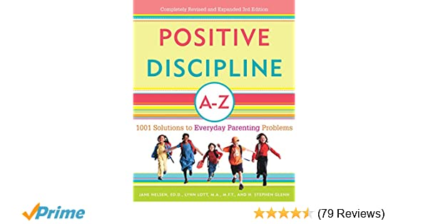 Proactive Discipline Can Lower >> Positive Discipline A Z 1001 Solutions To Everyday Parenting