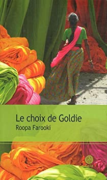 Le choix de Goldie par Farooki