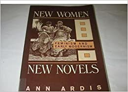 Book New Women, New Novels: Feminism and Early Modernism
