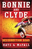 img - for Bonnie and Clyde: Resurrection Road book / textbook / text book