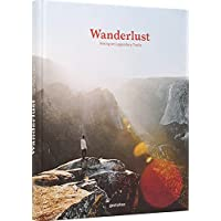 Wanderlust: Hiking on Legendary Trails