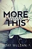 More Than This (More Than Series)