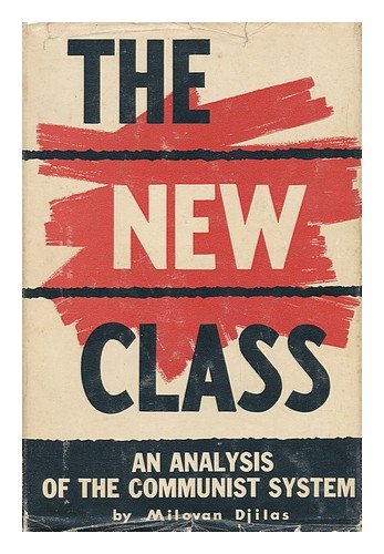 The New Class by Milovan Djilas