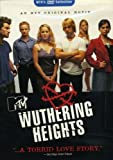 Mtv Collection: Wuthering Heights [DVD] [Region 1] [US Import] [NTSC]