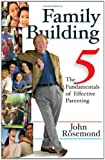 Family Building, John Rosemond, 0740755692