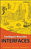 Intelligent Wearable Interfaces