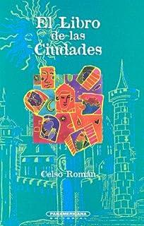 El Libro de las Ciudades (Literatura Juvenil (Panamericana Editorial)) (Spanish Edition