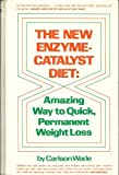The New Enzyme-Catalyst Diet, Carlson Wade, 0136133495