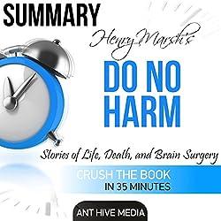 Summary: Henry Marsh's Do No Harm: Stories of Life, Death, and Brain Surgery