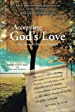 Accepting God's Love, Wayne Scott, 149081034X