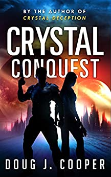 Crystal Conquest (Crystal Series Book 2) by [Cooper, Doug J.]
