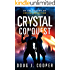 Crystal Conquest (Crystal Series Book 2)