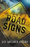 Road Signs, Jay Archer David, 0982897804