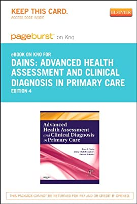 Advanced Health Assessment & Clinical Diagnosis in Primary Care - Elsevier eBook on Intel Education Study (Retail Access Card), 4e