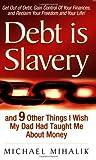 Debt Is Slavery, Michael Mihalik, 0978545702