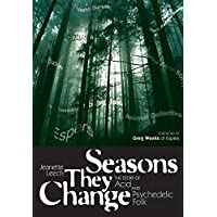 Seasons They Change: The Story of Acid, Psych