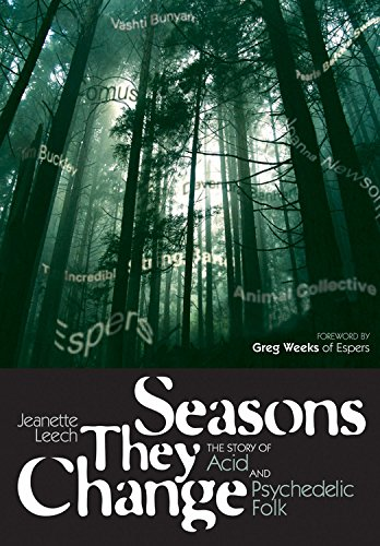 Seasons They Change: The story of acid and pyschedelic folk (Genuine Jawbone (Acid Rock Music)