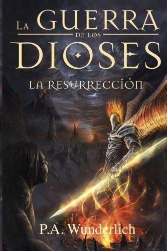 Download La RESURRECCIÓN (La Guerra de los Dioses) (Volume 4) (Spanish Edition) PDF