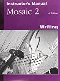 img - for Interactions/mosaic: Mosaic 2 High Intermediate to Low Advanced - Writing Instructor's Manual Bk. 2 book / textbook / text book