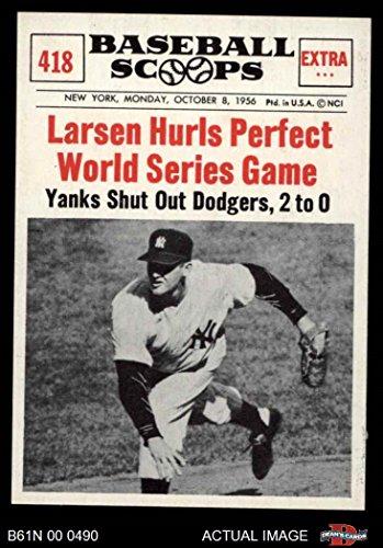 Don Larsen World Series - 1961 Nu-Card Scoops # 418 Larsen Hurls Perfect World Series Game Don Larsen New York Yankees (Baseball Card) Dean's Cards 8 - NM/MT Yankees
