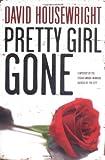 Pretty Girl Gone, David Housewright, 0312348290