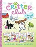 The Critter Club 4 Books in 1!: Amy and the Missing Puppy; All About Ellie; Liz Learns a Lesson; Marion Takes a Break