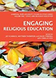Engaging Religious Education, Joy Schmack, Matthew Thompson, David Torevell, Camilla Cole, 1443821349