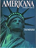 img - for Americana, September/October 1985, Volume 13, Number 4: Statue of Liberty book / textbook / text book