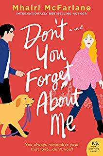 Book Cover: Don't You Forget About Me: A Novel