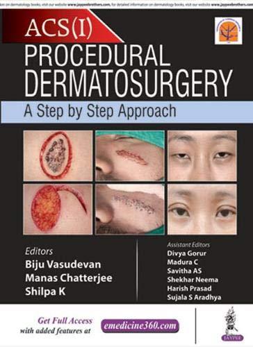 Procedural Dermatosurgery  A Step By Step Approach