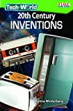 Tech World: 20th Century Inventions (Exploring Reading)