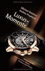 Luxus-Momente