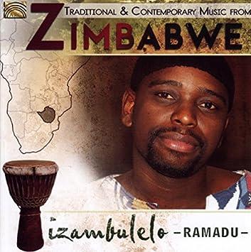 Ramadu Izambulelo Traditional Contemporary Music From Zimbabwe